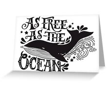 As free as the ocean.  Greeting Card