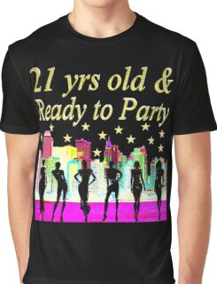 21 YEARS OLD AND READY TO PARTY NYC DESIGN Graphic T-Shirt