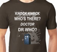 knock knock dr who for dark shirts only Unisex T-Shirt