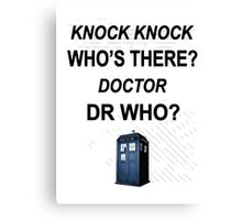knock knock dr who for light colored shirts Canvas Print
