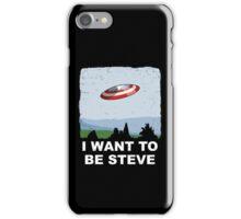 I Want To Be Steve iPhone Case/Skin