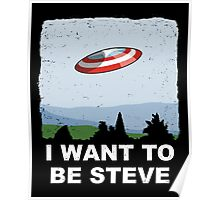 I Want To Be Steve Poster