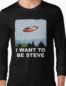 I Want To Be Steve Long Sleeve T-Shirt