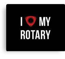 I love my Rotary Canvas Print