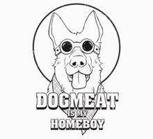 Dogmeat is my Homeboy One Piece - Short Sleeve