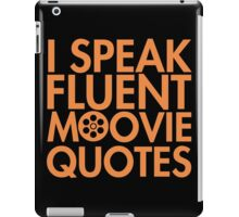 Fluent Movie Quotes iPad Case/Skin
