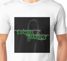Lucius Malfoy Taught Me...... Unisex T-Shirt