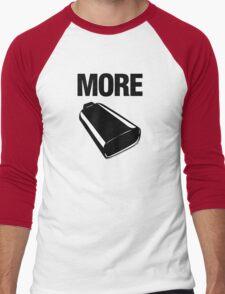 Even More Cowbell Men's Baseball ¾ T-Shirt