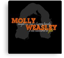 Molly Weasley Taught Me..... Canvas Print