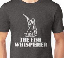 The Fish Whisperer Unisex T-Shirt