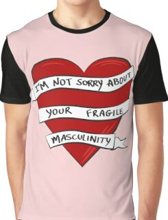Fragile Masculinity Graphic T-Shirt