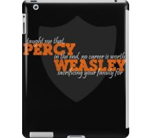 Percy Weasley Taught Me..... iPad Case/Skin