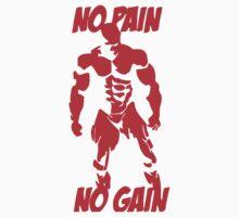No pain no gain 3 One Piece - Long Sleeve