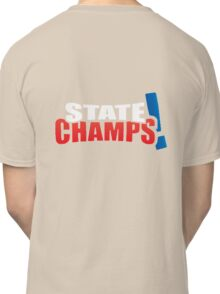 state champs Classic T-Shirt
