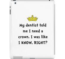 Dentist Crown iPad Case/Skin