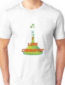 I Love Chemistry Unisex T-Shirt