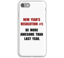 New Years Resolution iPhone Case/Skin