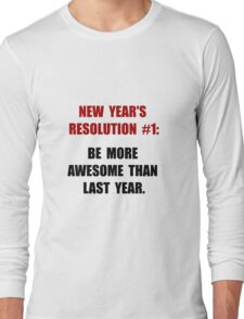New Years Resolution Long Sleeve T-Shirt