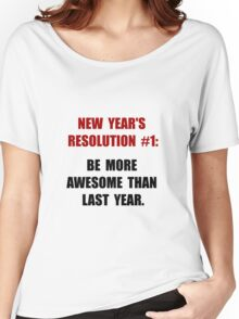New Years Resolution Women's Relaxed Fit T-Shirt