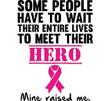 Breast Cancer Hero Photographic Print