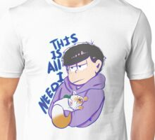 This is all i need Unisex T-Shirt