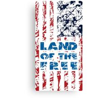 LAND OF THE FREE! Canvas Print