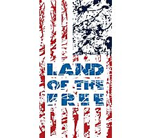 LAND OF THE FREE! Photographic Print