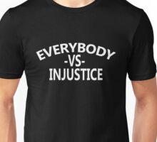 everybody vs injustice Unisex T-Shirt