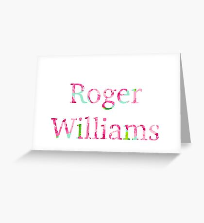 Roger Williams Greeting Card