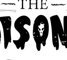 poisoned youth Sticker