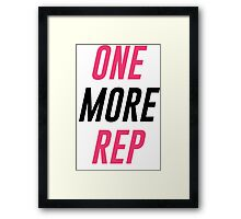 One More Rep! Framed Print