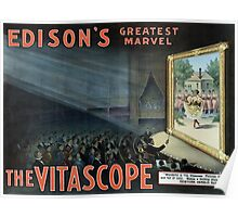 Edison's Greatest Marvel - The Vitascope Poster