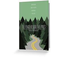 The Place Beyond The Pines film poster Greeting Card