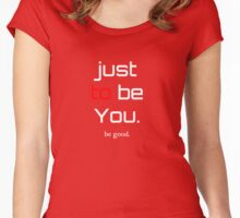 be Good Women's Fitted Scoop T-Shirt
