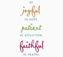 joyful, patient, faithful Baby Tee