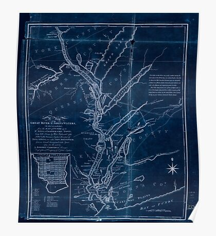 American Revolutionary War Era Maps 1750-1786 092 A map of the great river St John & waters the first ever published from the Bay of Fundy up to St Anns or Inverted Poster