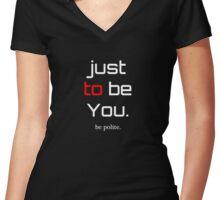 be Polite Women's Fitted V-Neck T-Shirt