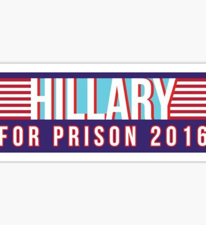 Hillary For Prison 2016 Sticker