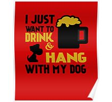 BEER AND MY DOG Poster
