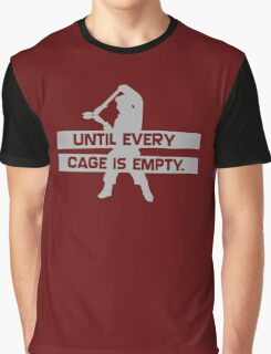 Until Every Cage Is Empty Graphic T-Shirt