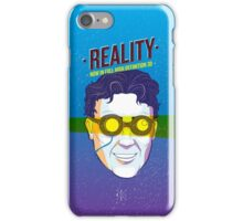 Reality iPhone Case/Skin