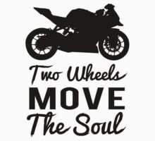 Two Wheels Move The Soul Baby Tee