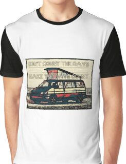 Days that count Graphic T-Shirt