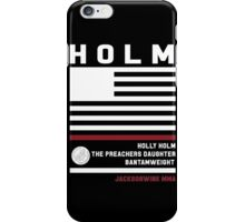 Holly Holm - Fight Camp Collection iPhone Case/Skin