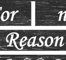 For No Reason Sticker