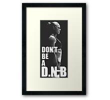 DNB ; standing Framed Print