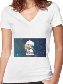 My name is the Doctor Women's Fitted V-Neck T-Shirt