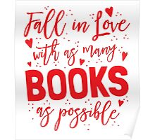 Fall in love with as many books as possible Poster