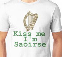 Kiss me I'm Saóirse Unisex T-Shirt