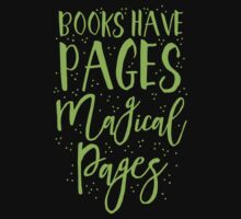 Books have pages, Magical pages Kids Tee